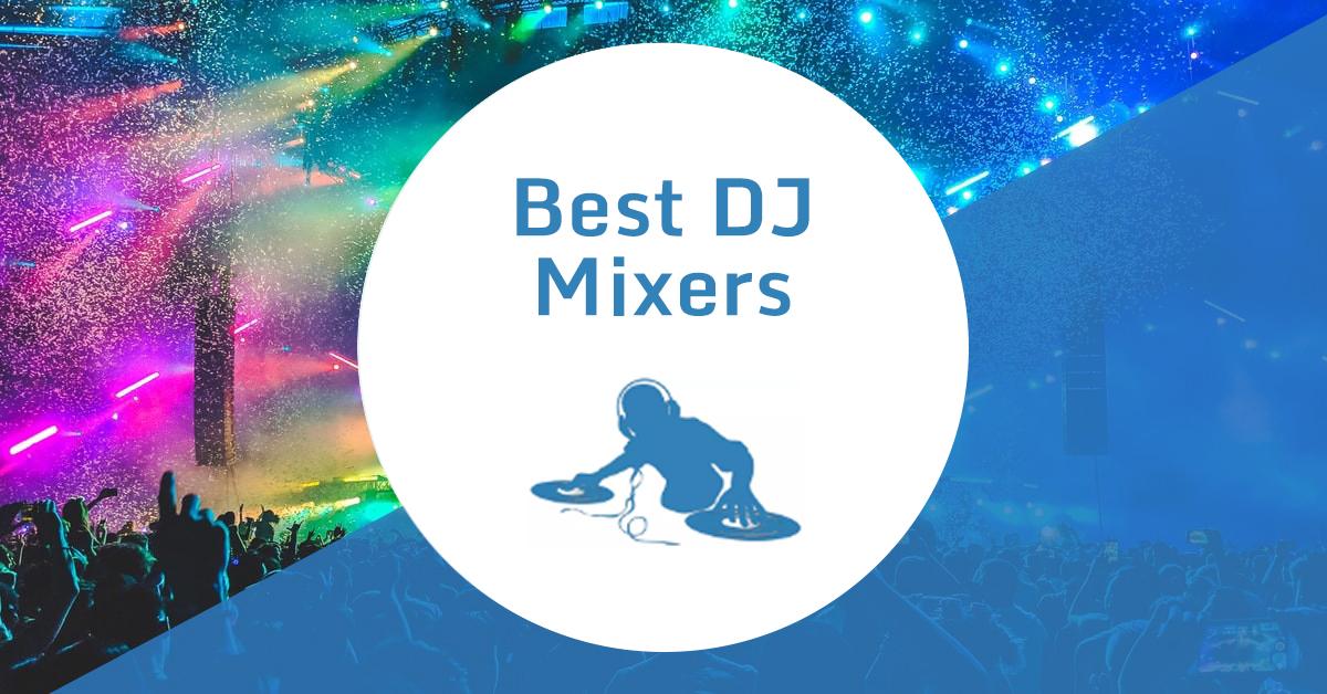 Best DJ Mixers Banner