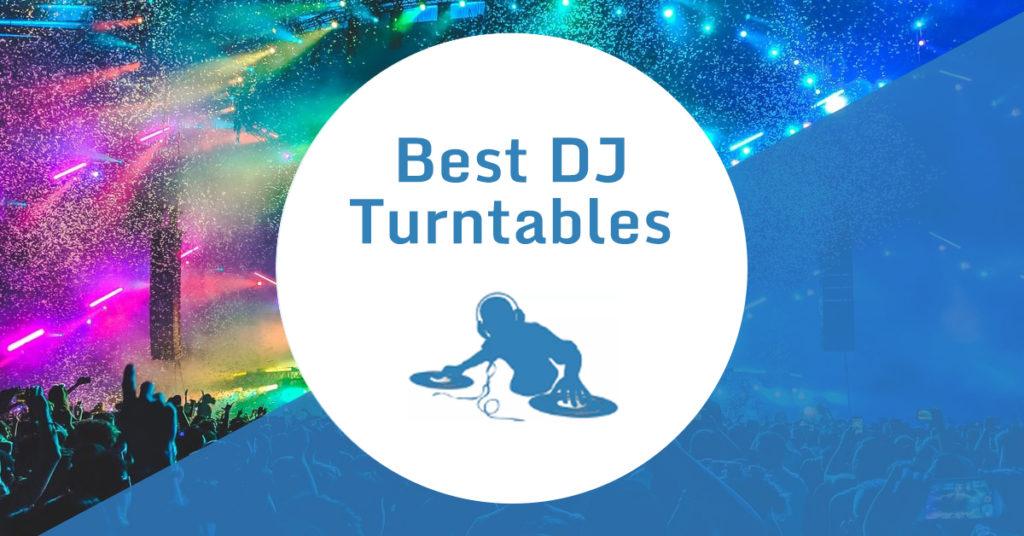 Best DJ Turntables Banner